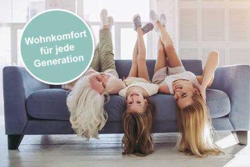 Wohnkomfort für jede Generation