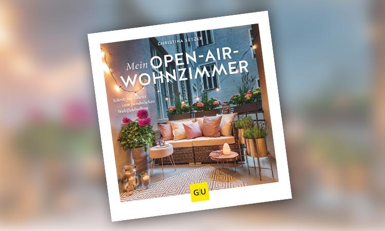 """Buch-Cover """"Mein Open-Air-Wohnzimmer"""" von Christina Setzer"""